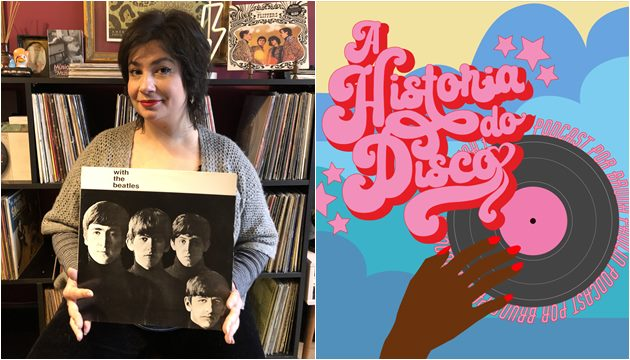 PodCast A Historia do Disco com Bruna Paulin