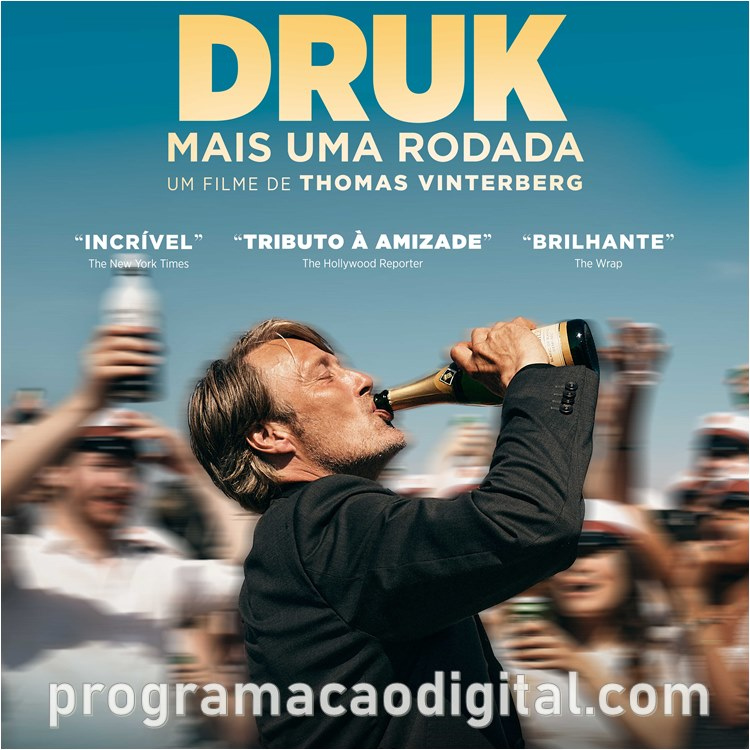 Filme Druk - mais uma Rodada - programacaodigital.com