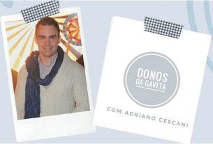 Donos da Gaveta com Adriano Cescani no Sortimentos.com
