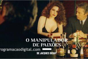 """Filme """"O manipulador de paixões"""" - programacaodigital.com"""